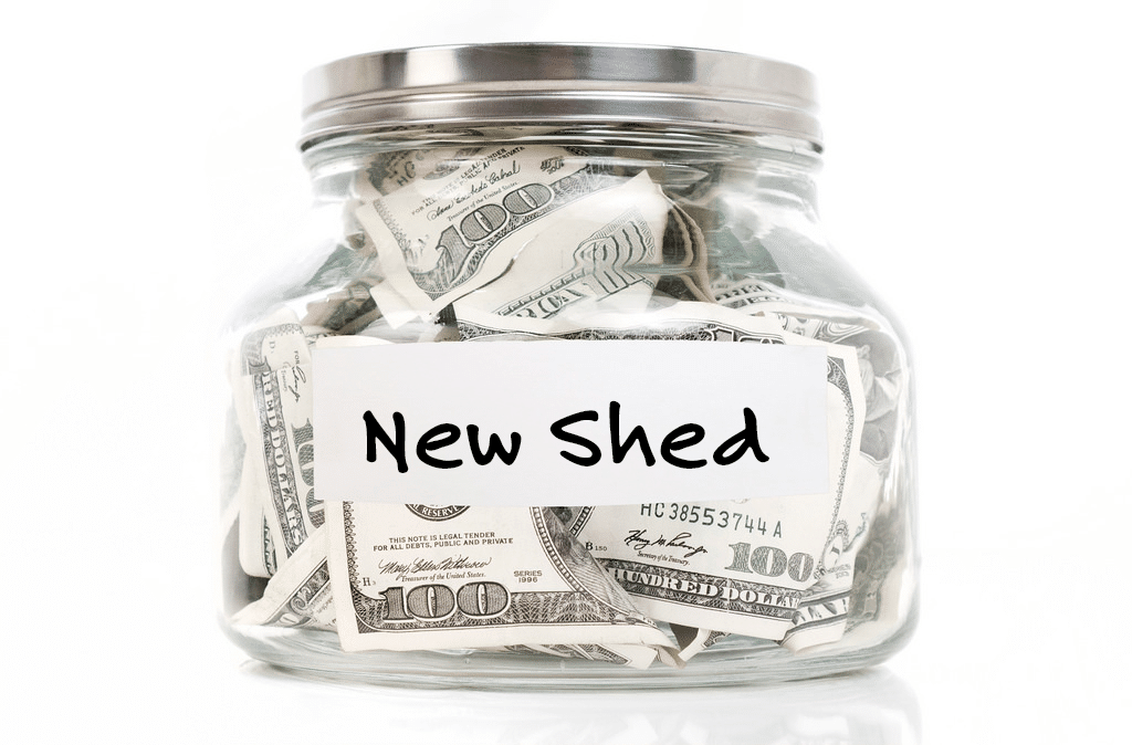 saving for a new shed
