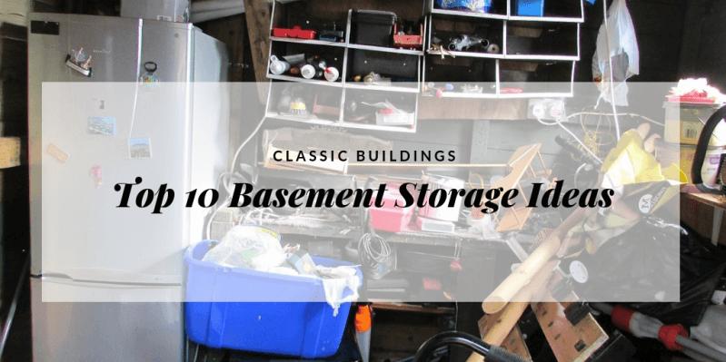 Top 10 Basement Storage Ideas