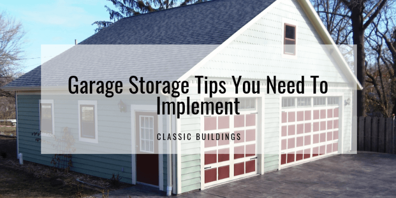 Garage Storage Tips You Need To Implement