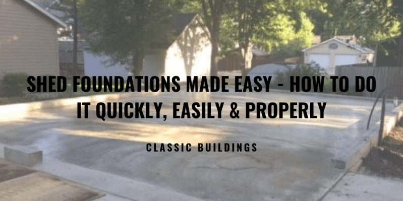 shed foundations made easy