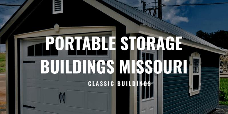 Portable Storage Buildings Missouri > Classic Buildings