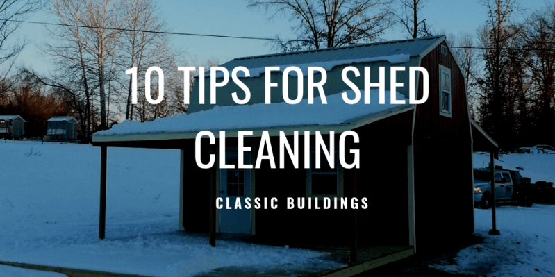 10 tips for shed cleaning