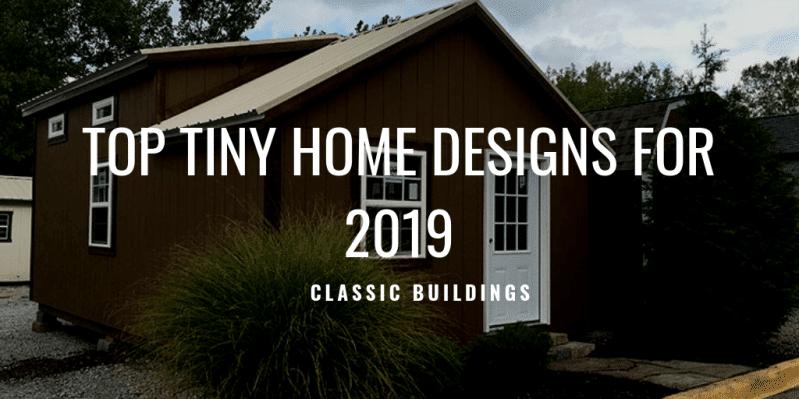 top tiny home designs 2019